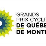 Grands Prix Cyclistes QUEBEC et MONTREAL